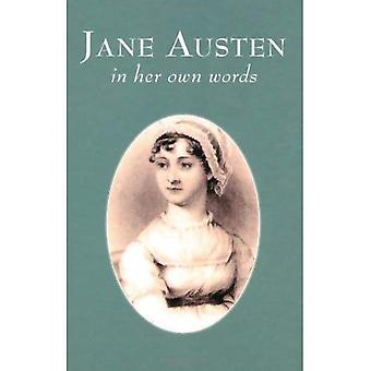 Jane Austen: In Her Own Words