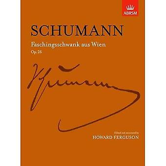 Faschingsschwank aus Wien, Op. 26 (Signature Series (ABRSM))