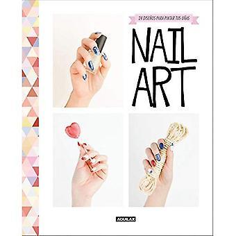 Nail Art / (édition espagnole)