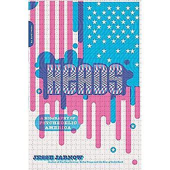Huvuden: En biografi av psykedeliska Amerika
