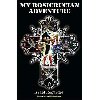 My Rosicrucian Adventure