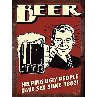 Старинные металлические стены знак, пиво, помогая уродливые что люди имеют секс с 1862 года!