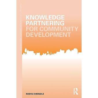 שותפויות ידע לפיתוח קהילתי מאת Eversole & רובין