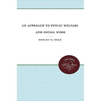 Lähestymistapa kansalaisten hyvinvointia ja sosiaalista työtä (UNC paina kestävä Edition)