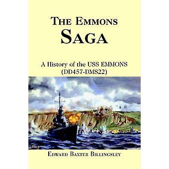De Emmons SagaA geschiedenis van de DD457DMS22 van de USS EMMONS door Billingsley & Edward Baxter