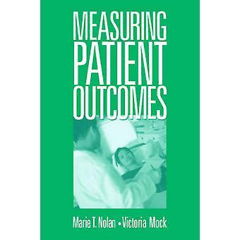 Måle pasientens utfall av Nolan & Marie T.
