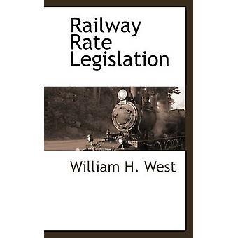 Chemin de fer taux législation par West & H. William