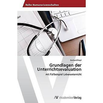 Grundlagen der Unterrichtsevaluation esittäjä Riepl Gerhard