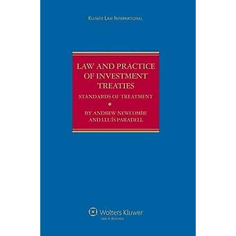 Law and Practice of Investment Treaties Standards of Treatment by Newcombe & Andrew