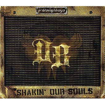 Doughboys - Shakin' Our Souls [CD] USA import