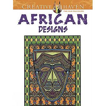 Creative Haven African Designs Coloring Book by Marty Noble - 9780486