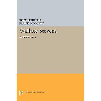 Wallace Stevens - A Celebration by Robert Buttel - Frank Doggett - 978