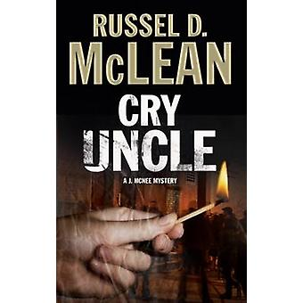 Cry Uncle - A Pi Mystery Set in Scotland (Large type edition) by Russe