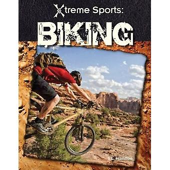 Biking by S L Hamilton - 9781616130022 Book