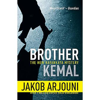 Brother Kemal by Jakob Arjouni - 9781842439654 Book