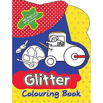 Glitter Colouring Book by Sterling Publishers - 9788120789104 Book