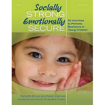 Socially Strong - Emotionally Secure - 50 Activities to Promote Resili