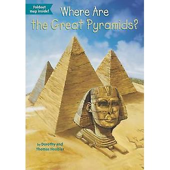 Waar zijn de grote piramides? door Dorothy Hoobler - Thomas Hoobler - 9