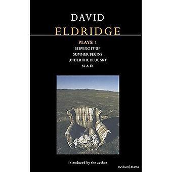David Eldridge speelt 1: het opdienen;  De zomer begint;  Onder de blauwe lucht;  M.A.D.  v. 1
