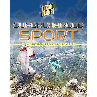 Supercharged Sports by Paula Johanson
