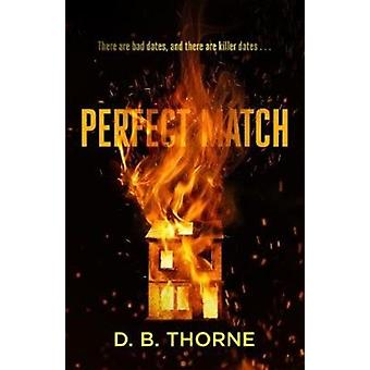Perfect Match by DB Thorne