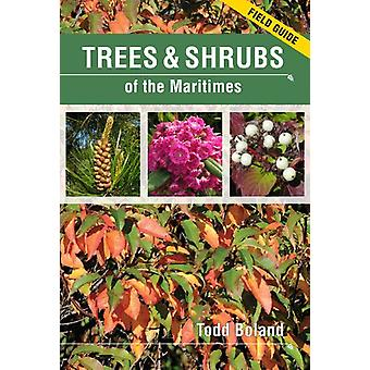 Trees and Shrubs of the Maritimes - Field Guide by Todd Boland - Sandy