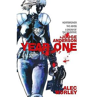 Judge Anderson Year One by Worley & Alec
