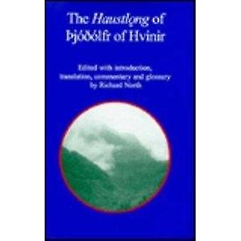 The Haustlnong of Thjodolf of Hvinir by Richard North - 9781874312208