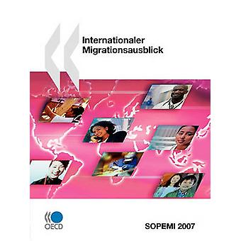 Internationaler Migrationsausblick 2007 door OESO Publishing