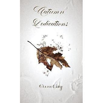Autumn Dedications by Eleni & Cay