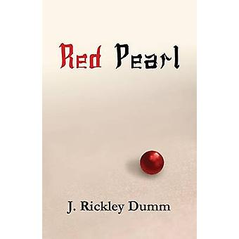 Red Pearl by Dumm & J. Rickley