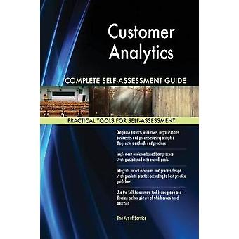 Customer Analytics Complete SelfAssessment Guide by Blokdyk & Gerardus