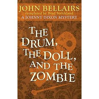 The Drum the Doll and the Zombie by Bellairs & John