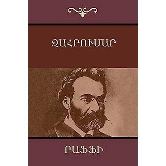 Zahrumar Armenian Edition by Hagop MelikHagopian & Raffi
