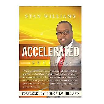 Accelerated Success by Williams & Stan