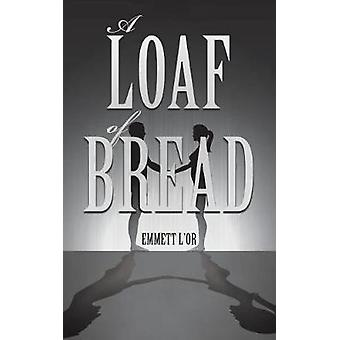 A Loaf of Bread by LOr & Emmett
