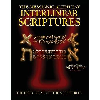 Messianic Aleph Tav Interlinear Scriptures Volume Three the Prophets Paleo and Modern HebrewPhonetic TranslationEnglish Red Letter Edition Study Bible by Sanford & William H.