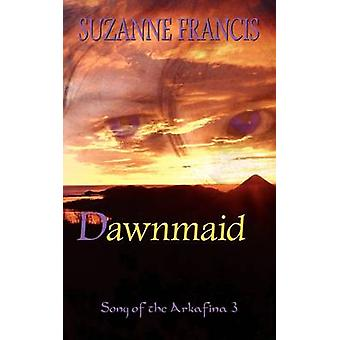 Dawnmaid Song of the Arkafina 3 by Francis & Suzanne