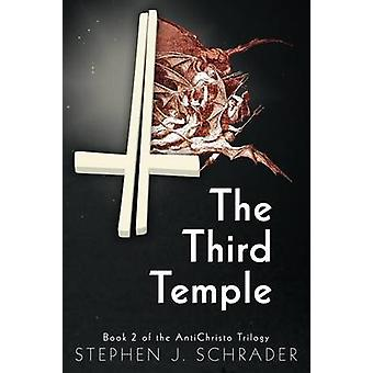 The Third Temple Book 2 of the Antichristo Trilogy by Schrader & Stephen J.