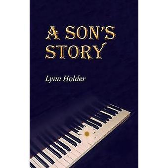 A Sons Story by Holder & Lynn