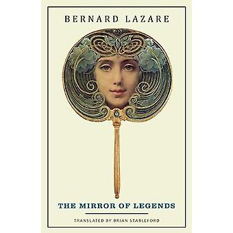 The Mirror of Legends by Lazare & Bernard