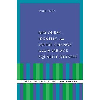 Diskurs - Identitet - og sosial endring i ekteskaplikestillingsdeb