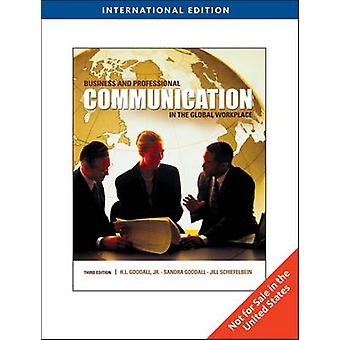 Business and Professional Communication in the Global Workplace by H.