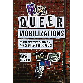 Queer mobilisaties - sociale beweging activisme en Canadese publiek Pol