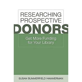 Researching Prospective Donors - Get More Funding for Your Library (an