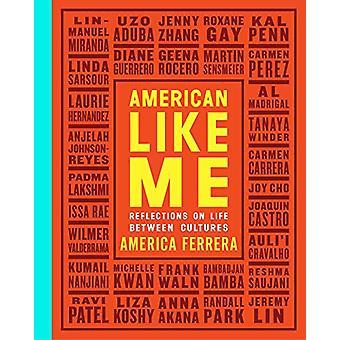 American Like Me - Overvejelser om livet mellem kulturer af Amerika Fer