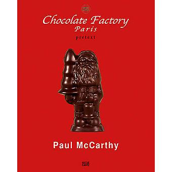 Paul McCarthy - Chocolate Factory Paris - Pretext by Paul McCarthy - 9