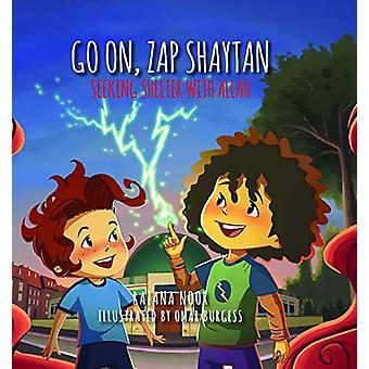 Go on - Zap Shaytan - Seeking Shelter with Allah by Razana Noor - 9780