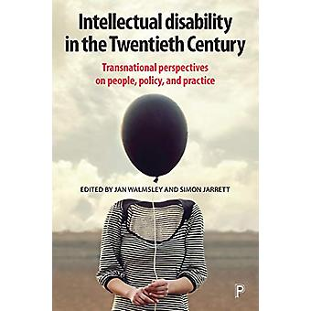 Intellectual Disability in the Twentieth Century - Transnational Persp