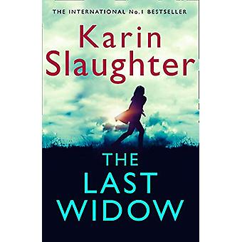 The Last Widow (Will Trent Series - Book 9) by Karin Slaughter - 9780